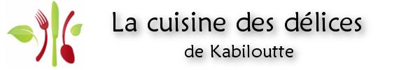 La cuisine des délices de Kabiloutte